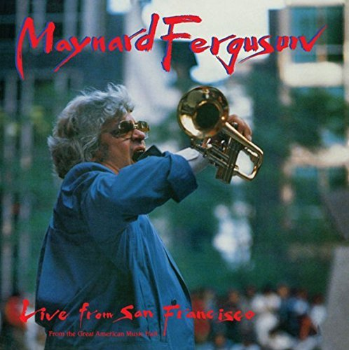 Maynard Ferguson Live From San Francisco