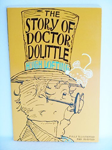 Hugh Lofting The Story Of Doctor Dolittle Condensed & Adapted