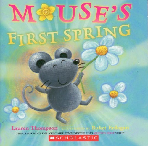 Lauren Thompson Mouse's First Spring