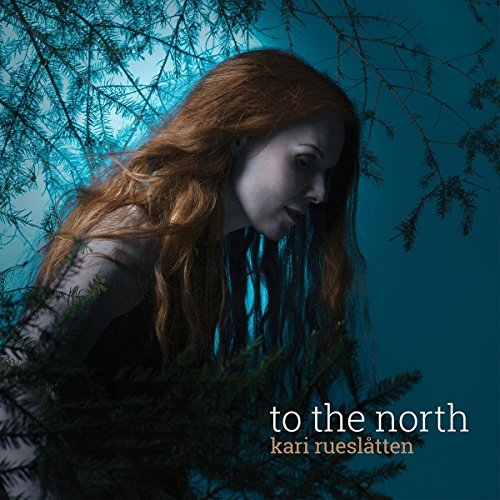 Kari Rueslatten To The North