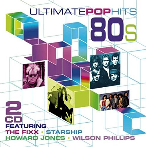 Ultimate Pop Hits Of The 80's Ultimate Pop Hits Of The 80's