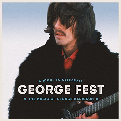 Various Artists George Fest A Night To Celebrate The Music Of George Harrison 2xcd Blu Ray Incl. Bonus DVD