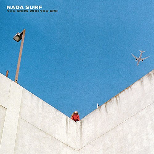 Nada Surf You Know Who You Are