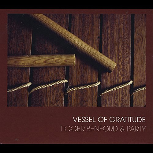 Tigger Benford Vessel Of Gratitude