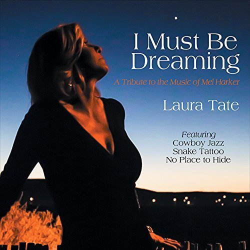 Laura Tate I Must Be Dreaming
