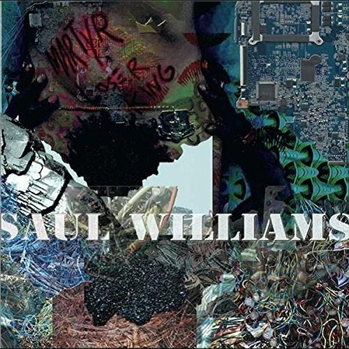 Saul Williams Martyrloserking Explicit Version