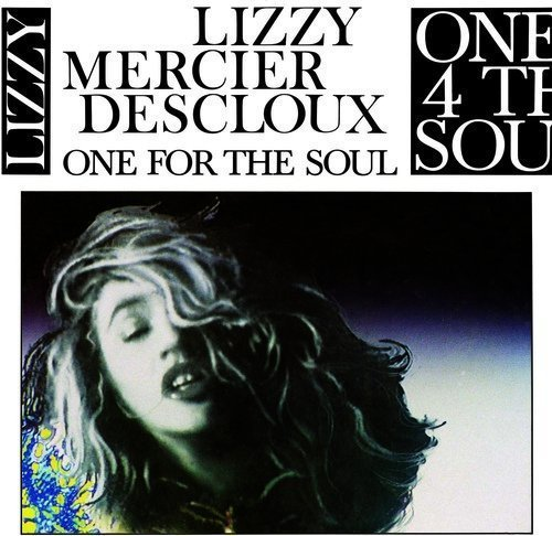 Lizzy Mercier Descloux One For The Soul