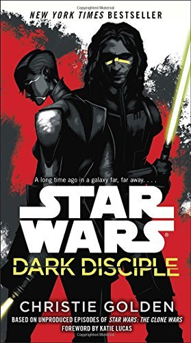 Christie Golden Star Wars Dark Disciple