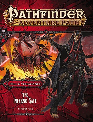 Patrick Renie Pathfinder Adventure Path Hell's Vengeance Part 3 The Inferno Gate