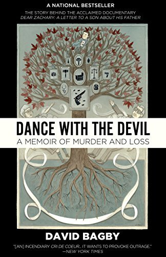 David Bagby Dance With The Devil A Memoir Of Murder And Loss