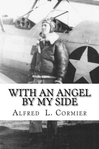 Alfred L. Cormier With An Angel By My Side