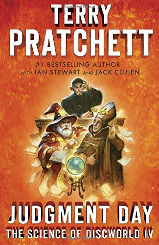 Terry Pratchett Judgment Day Science Of Discworld Iv A Novel
