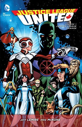 Jeff Lemire Justice League United Volume 1 Justice League Canada