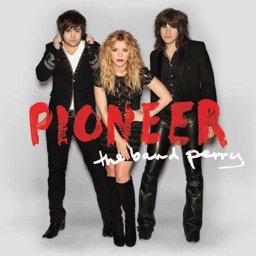 Band Perry Pioneer Deluxe Ed.