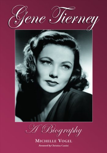 Michelle Vogel Gene Tierney A Biography