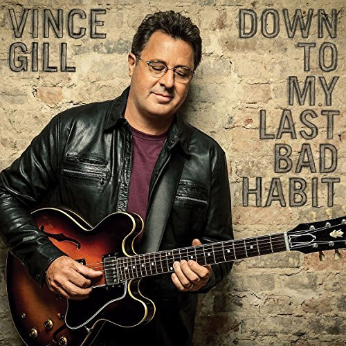 Vince Gill Down To My Last Bad Habit