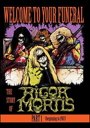 Rigor Mortis Welcome To Your Funeral Story