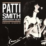 Patti Smith Bicentenary Blues
