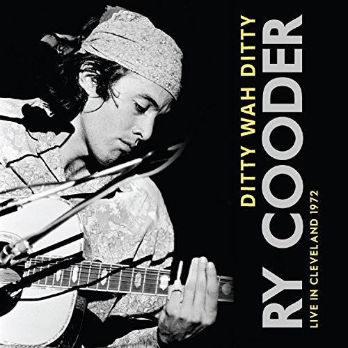 Ry Cooder Ditty Wah Ditty