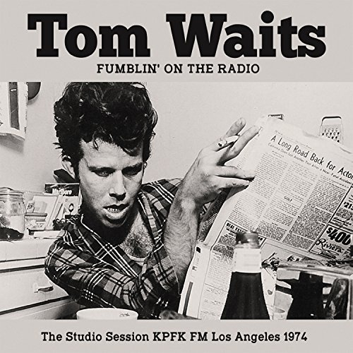 Tom Waits Fumblin' On The Radio