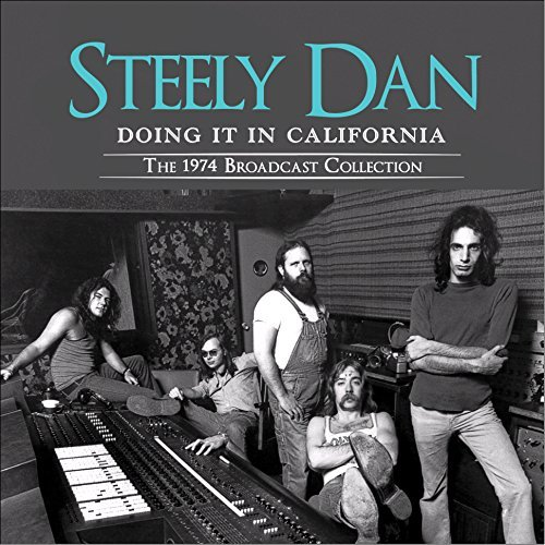 Steely Dan Doing It In California