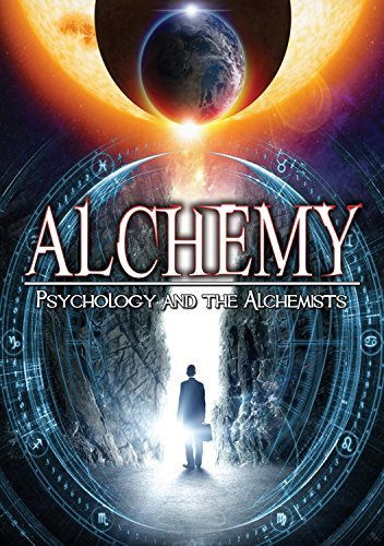 Alchemy Psychology And The Alchemists Alchemy Psychology And The Alchemists DVD Nr