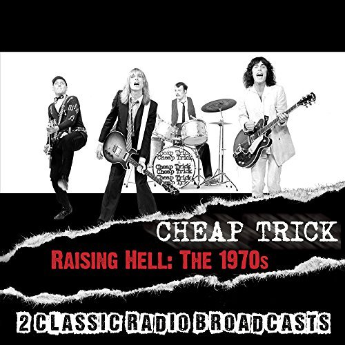 Cheap Trick Raising Hell The 1970s