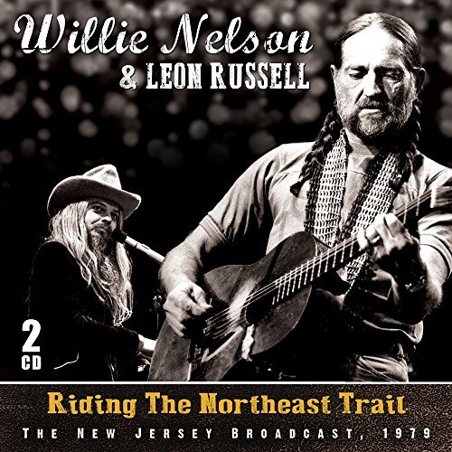 Willie Nelson & Leon Russell Riding The Northeast Trail