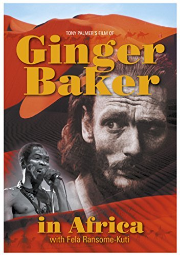 Ginger Baker In Africa Ginger Baker In Africa