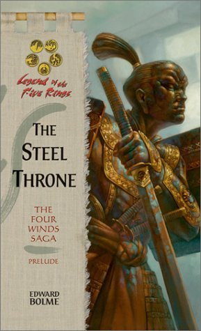 Edward Bolme The Steel Throne Legend Of The Five Rings
