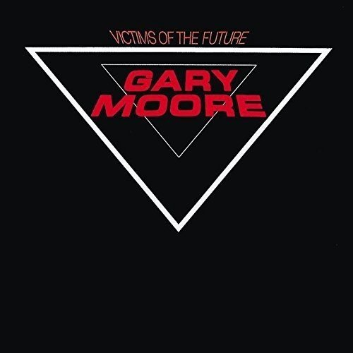 Gary Moore Victims Of The Future Import Jpn Remastered Incl. Bonus Track
