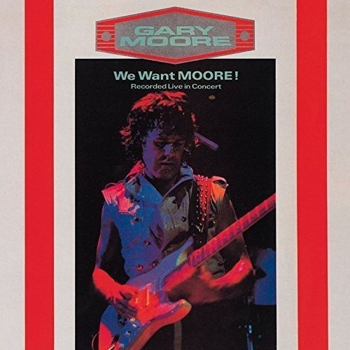 Gary Moore We Want Moore! Import Jpn Remastered Incl. Bonus Track
