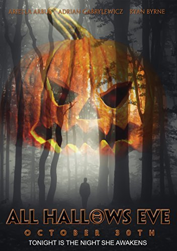 All Hallows Eve October 30th All Hallows Eve October 30th DVD Nr