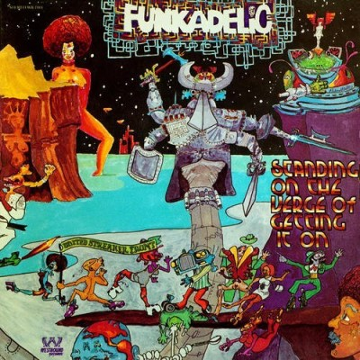 Funkadelic Standing On The Verge Of Getting It On Lp
