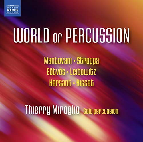 Mantovani Miroglio World Of Percussion