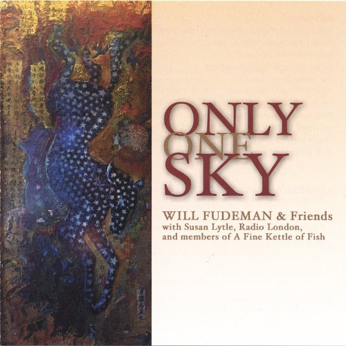 Will & Friends Fudeman Only One Sky