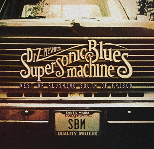Supersonic Blues Machine West Of Flushing South Of Fris Import Gbr