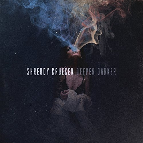 Shreddy Krueger Deeper Darker