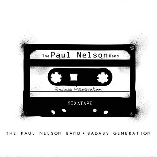 Paul Nelson Badass Generation