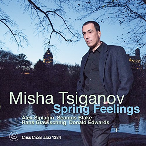 Misha Tsiganov Spring Feelings