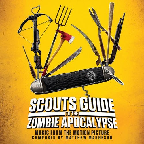 Scouts Guide To The Zombie Apocalypse Soundtrack