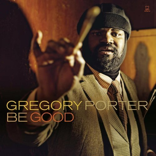 Gregory Porter Be Good