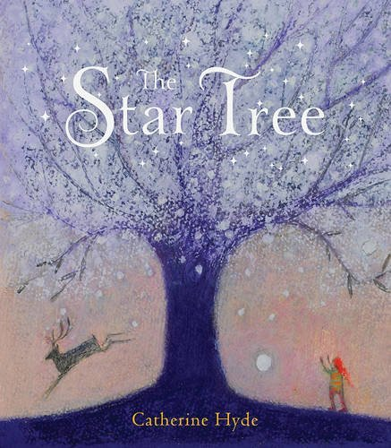 Catherine Hyde The Star Tree
