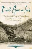 Chris Mackowski Don T Give An Inch The Second Day At Gettysburg July 2 1863