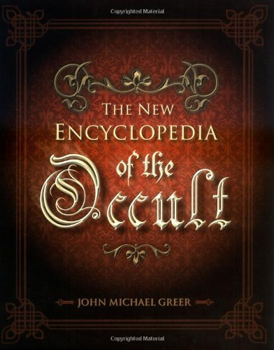 John Michael Greer The New Encyclopedia Of The Occult