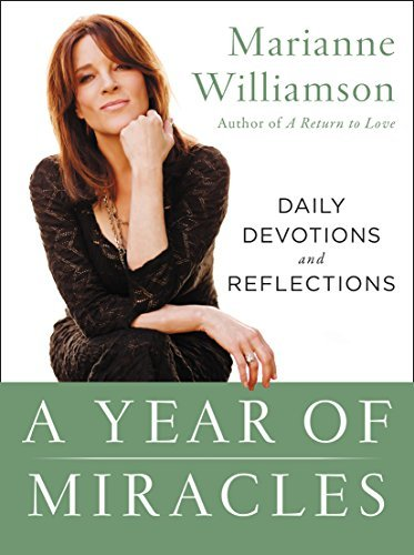 Marianne Williamson A Year Of Miracles