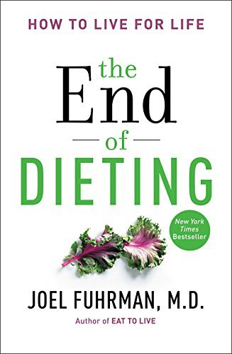 Joel Fuhrman The End Of Dieting