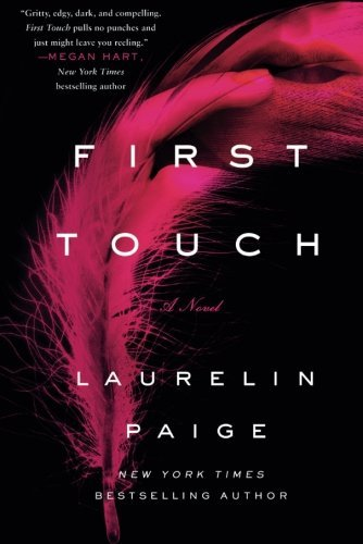 Laurelin Paige First Touch