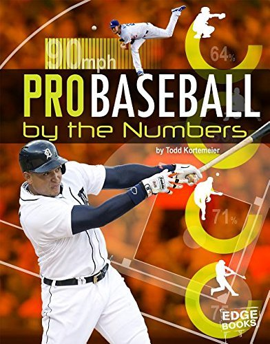 Tom Kortemeier Pro Baseball By The Numbers