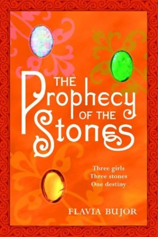 Flavia Bujor The Prophecy Of The Stones